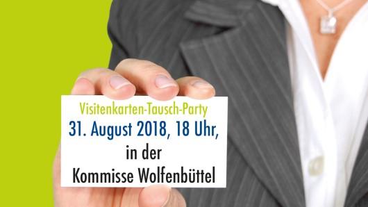Wolfenbüttel vernetzt sich bei der Visitenkarten-Tausch-Party.